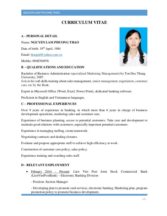 1/2 NGUYEN LAM PHUONG THAO CURRICULUM VITAE A - PERSONAL DETAIL Name: NGUYEN LAM PHUONG THAO Date of birth: 19th April, 19...