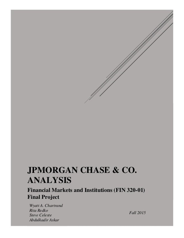 jpmorgan chase paper essay In the summer of 2012, jpmorgan chase, the biggest us bank, announced trading losses from investment decisions made by its chief investment office (cio) of $58 billion.
