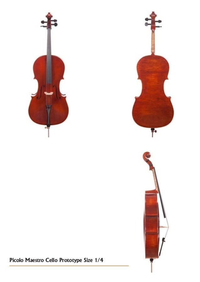 Picolo Maestro Cello Prototype Size 1/4