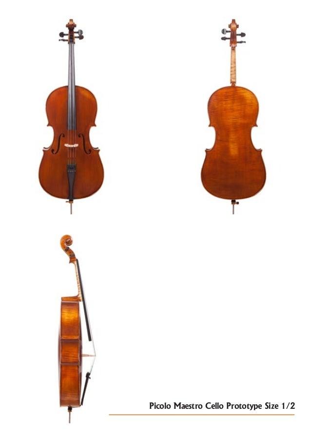 Picolo Maestro Cello Prototype Size 1/2
