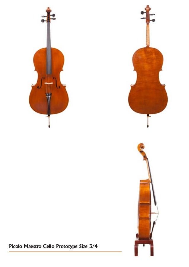 Picolo Maestro Cello Prototype Size 3/4