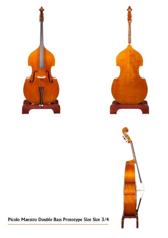 Picolo Maestro Double Bass Prototype Size Size 3/4