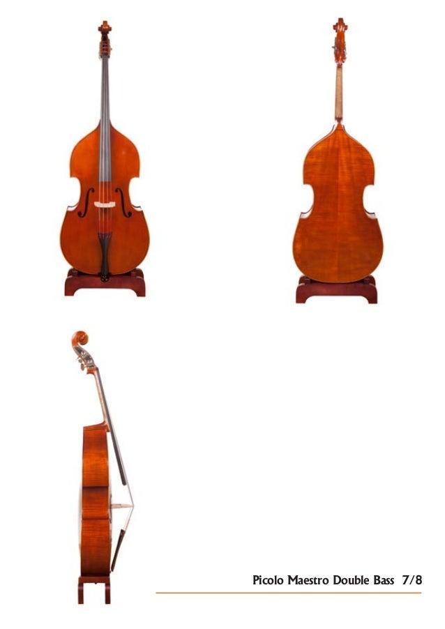 Picolo Maestro Double Bass 7/8