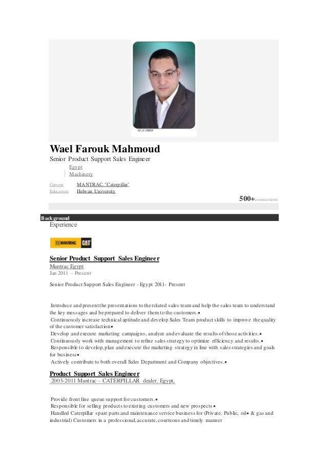 Wael Cover Letter. Wael Farouk Mahmoud Senior Product Support Sales Engineer  Egypt Machinery Current MANTRAC.