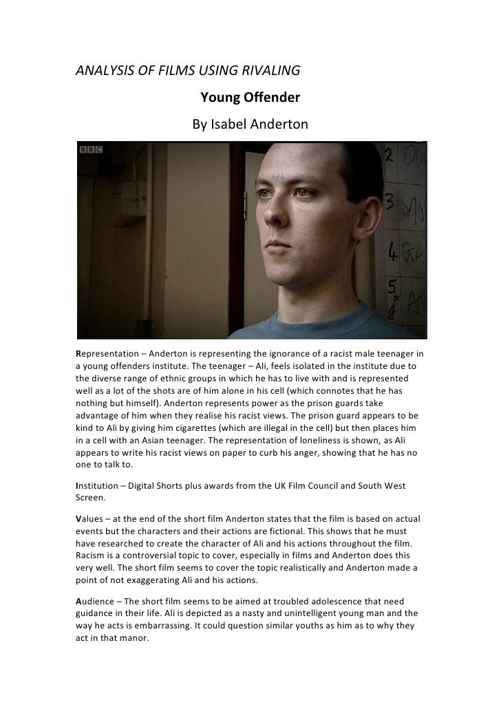 ANALYSIS OF FILMS USING RIVALING<br />Young Offender<br />By Isabel Anderton<br />Representation – Anderton is representin...