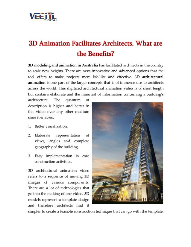 3D Animation Facilitates Architects. What are the Benefits? 3D modeling and animation in Australia has facilitated archite...
