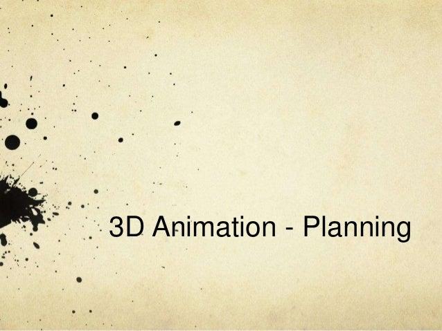 3D Animation - Planning
