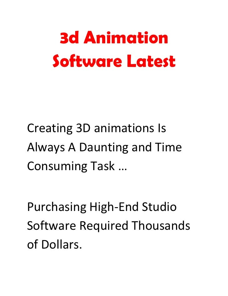 3d Animation    Software LatestCreating 3D animations IsAlways A Daunting and TimeConsuming Task …Purchasing High-End Stud...