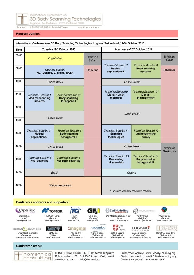 Time 08:00 09:00 10:00 11:00 12:00 13:00 14:00 Tuesday 19th October 2010 Wednesday 20th October 2010 Registration Exhibiti...
