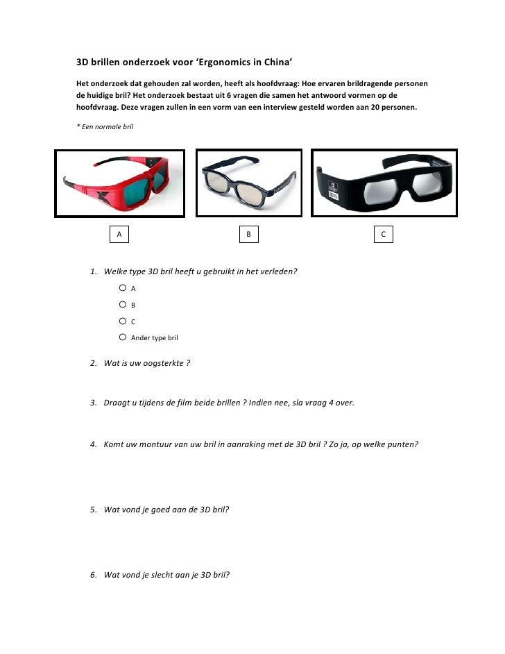 3D brillen onderzoek voor 'Ergonomics in China' Het onderzoek dat gehouden zal worden, heeft als hoofdvraag: Hoe ervaren b...