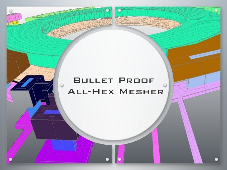 Bullet Proof All-Hex Mesher