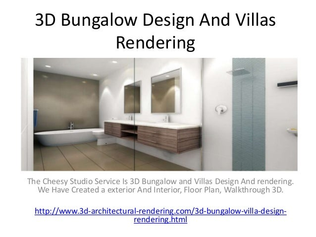 3D Bungalow Design And Villas Rendering The Cheesy Studio Service Is 3D  Bungalow And Villas Design