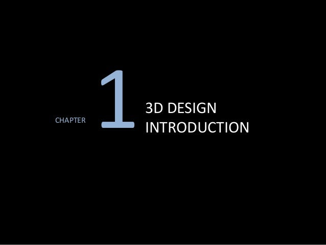 CHAPTER 13D DESIGN INTRODUCTION