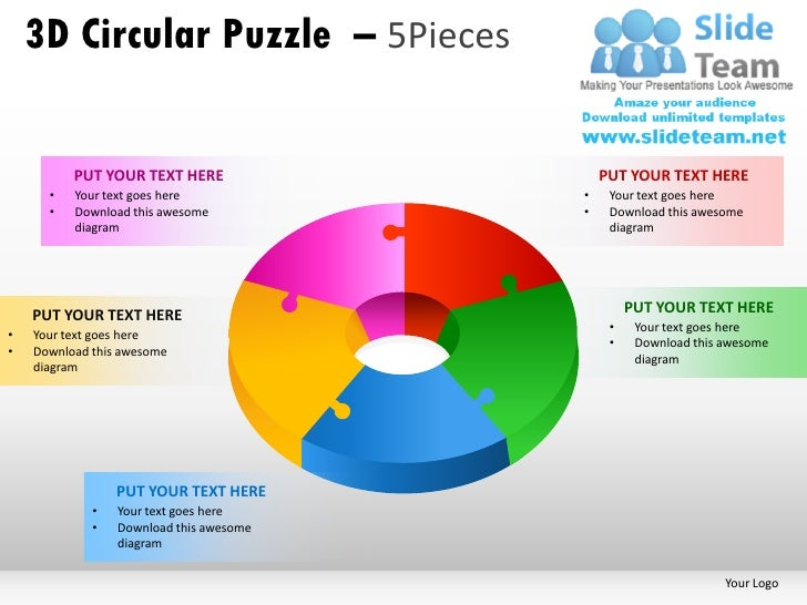 3D Circular Puzzle – 5Pieces          PUT YOUR TEXT HERE                 PUT YOUR TEXT HERE      •   Your text goes here  ...