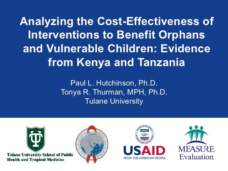 Analyzing the Cost-Effectiveness of Interventions to Benefit Orphans and Vulnerable Children: Evidence from Kenya and Tanz...