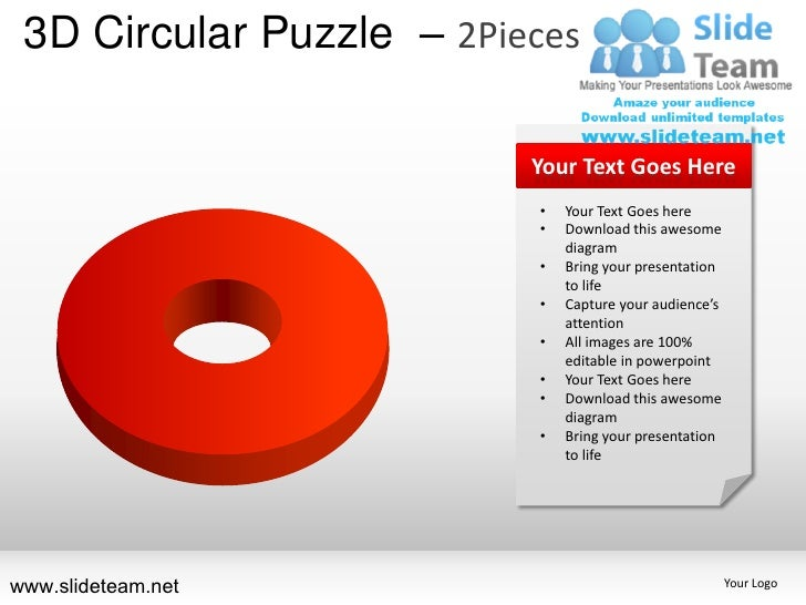 3D Circular Puzzle – 2Pieces                          Your Text Goes Here                          •   Your Text Goes here...
