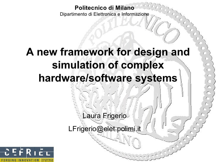A new framework for design and simulation of complex hardware/software systems