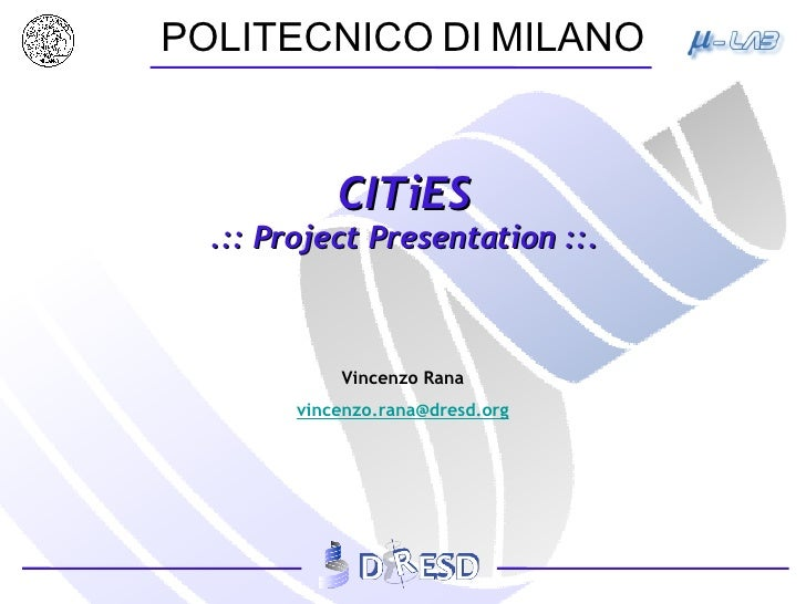 CITiES .:: Project Presentation ::.