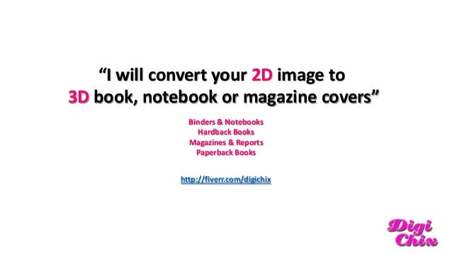 """""""I will convert your 2D image to 3D book, notebook or magazine covers"""" Binders & Notebooks Hardback Books Magazines & Repo..."""
