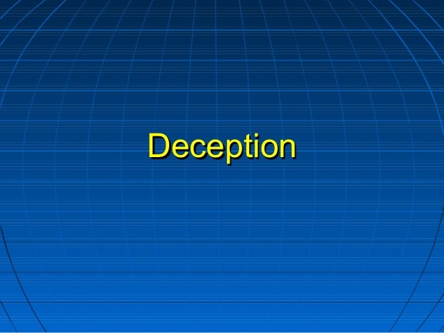 DeceptionDeception