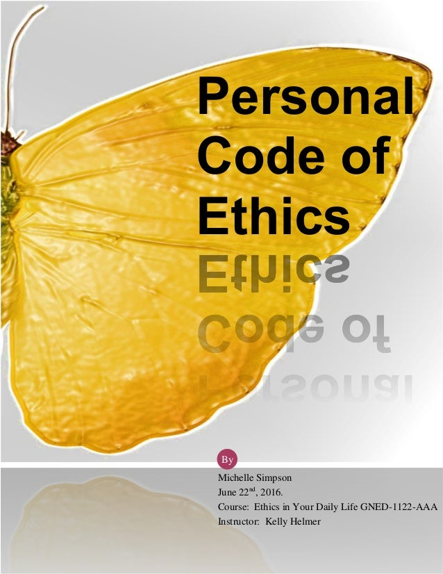 my ethical beliefs Some common ethical principles include  transparency and peer-review as a means of ensuring ethical standards are  the fundamental beliefs o full.
