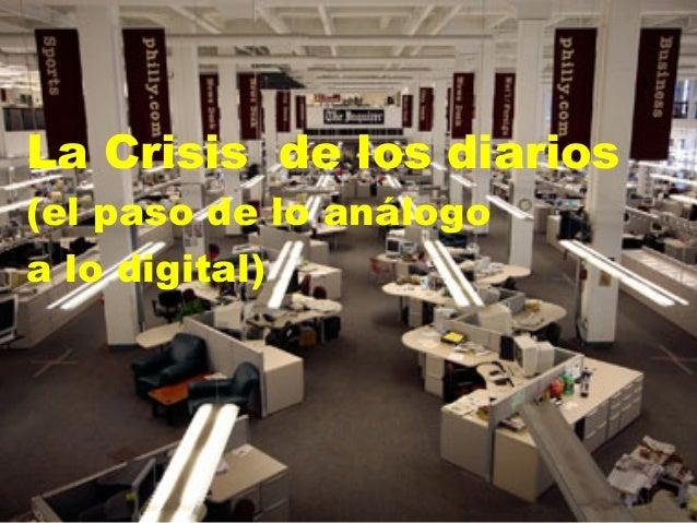 La Crisis de los diarios (el paso de lo análogo a lo digital)
