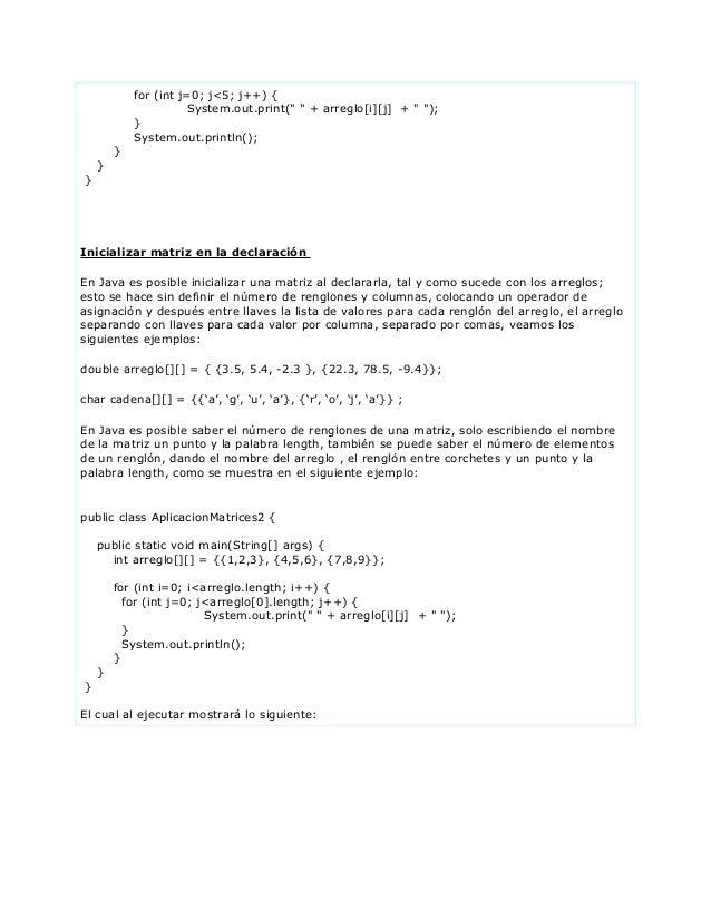 "for (int j=0; j<5; j++) {System.out.print("" "" + arreglo[i][j] + "" "");}System.out.println();}}}Inicializar matriz en la dec..."