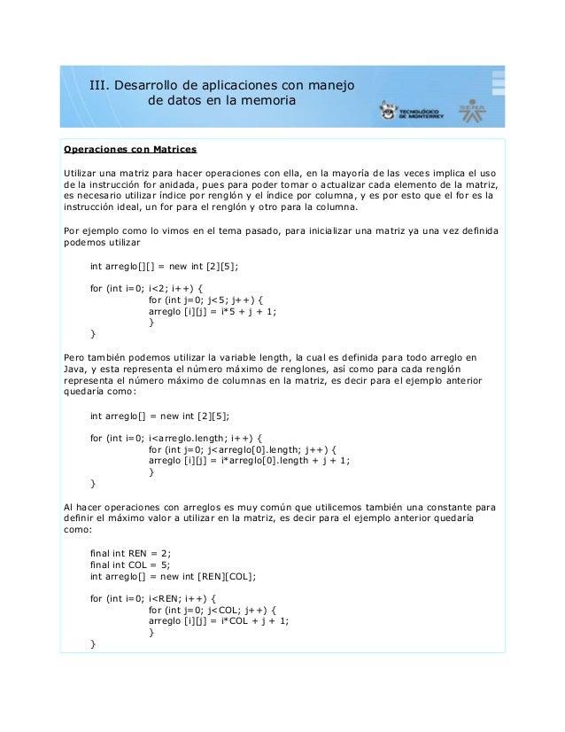 Operaciones con MatricesUtilizar una matriz para hacer operaciones con ella, en la mayoría de las veces implica el usode l...