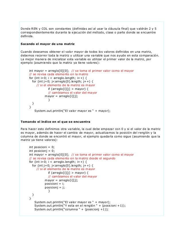 Donde REN y COL son constantes (definidas así al usar la cláusula final) que valdrán 2 y 5correspondientemente durante la ...
