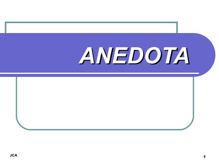ANEDOTA JCA