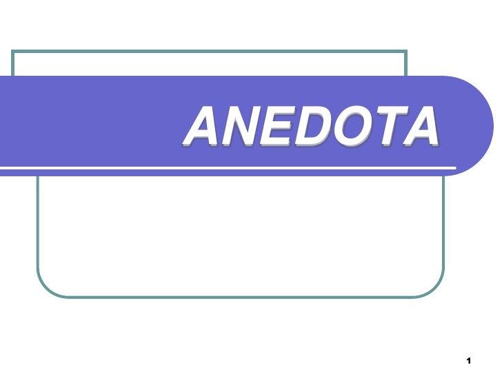 ANEDOTA          1
