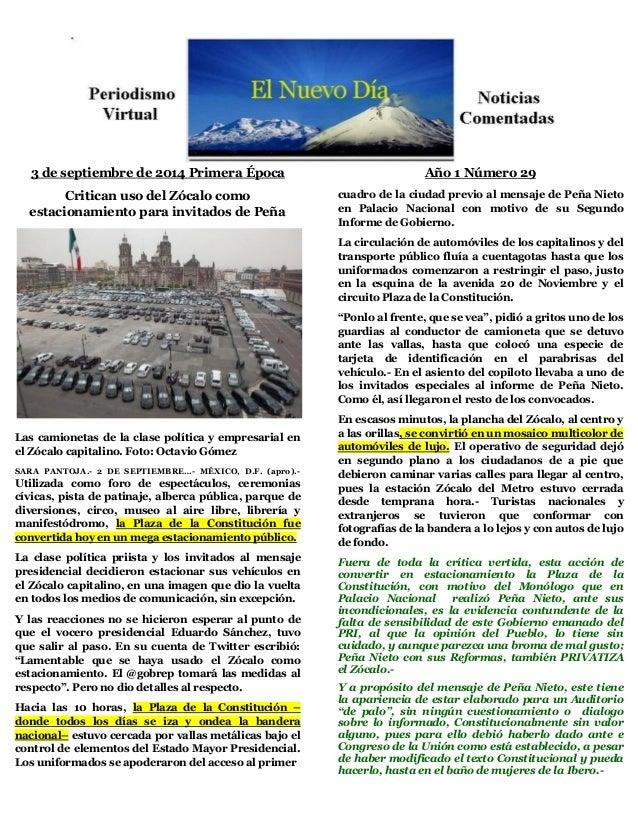 3 de septiembre de 2014 Primera Época  Critican uso del Zócalo como estacionamiento para invitados de Peña  Las camionetas...