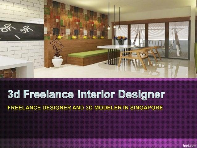 3d freelance interior designer rh slideshare net interior designer freelance rates interior design freelancer on resume