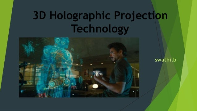 3 d holographic projection technology