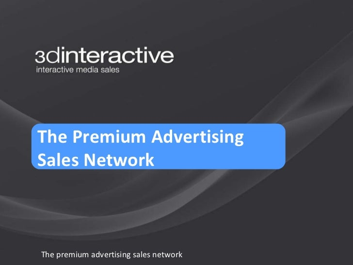 The premium advertising sales network The Premium Advertising  Sales Network