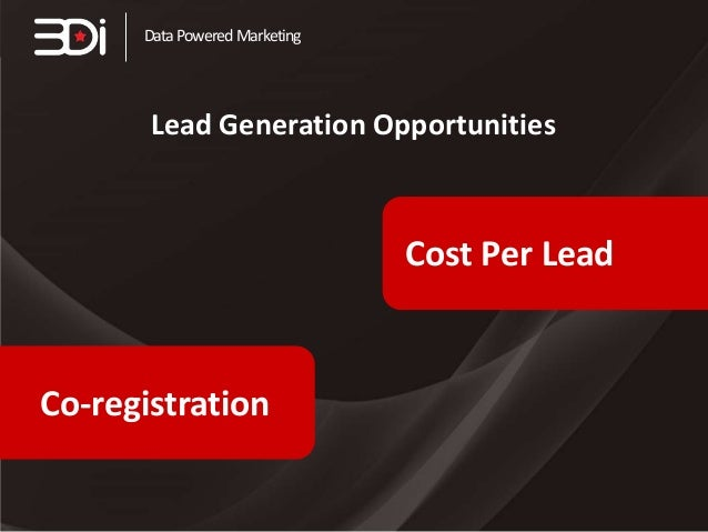 Data Powered Marketing  Lead Generation Opportunities  Cost Per Lead  Co-registration