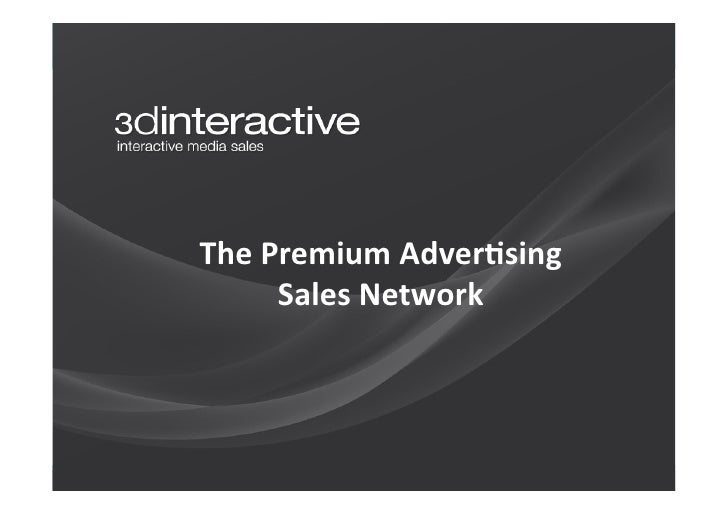 The Premium Adver-sing          Sales Network