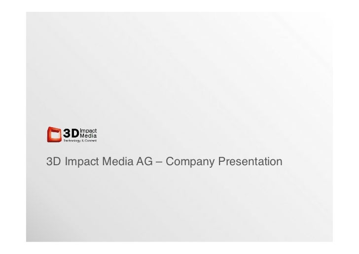 3D Impact Media AG – Company Presentation!