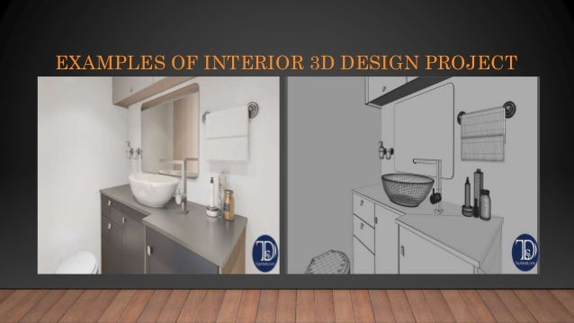 EXAMPLES OF INTERIOR 3D DESIGN PROJECT