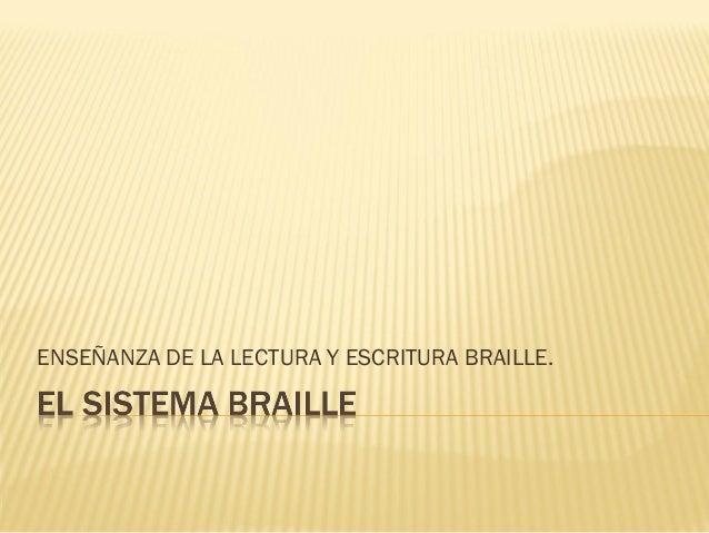  COMPETENCIA: ensaya la lateralidad de lalectura y escritura del sistema Braille paraeditar ejercicios y facilitar su fun...
