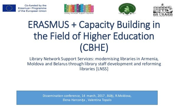 ERASMUS + Capacity Building in the Field of Higher Education (CBHE) Library Network Support Services: modernising librarie...