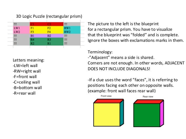 3D Logic Puzzle (rectangular prism)                                       The picture to the left is the blueprint        ...