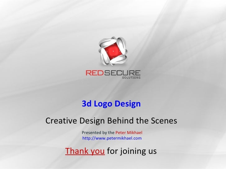 3d Logo Design Creative Design Behind the Scenes          Presented by the Peter Mikhael          http://www.petermikhael....