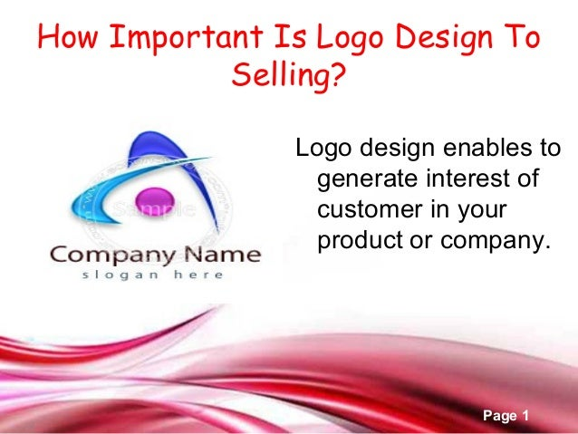 Free Powerpoint Templates Page 1 How Important Is Logo Design To Selling? Logo design enables to generate interest of cust...
