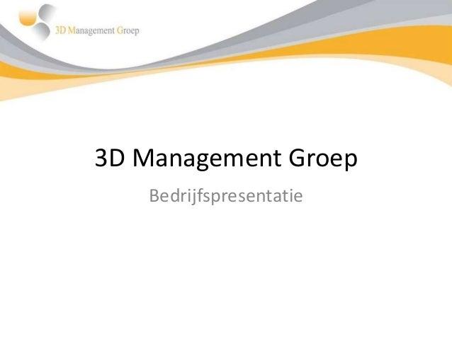 3D Management Groep Bedrijfspresentatie