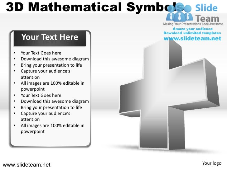 3D Mathematical Symbols       Your Text Here   •   Your Text Goes here   •   Download this awesome diagram   •   Bring you...