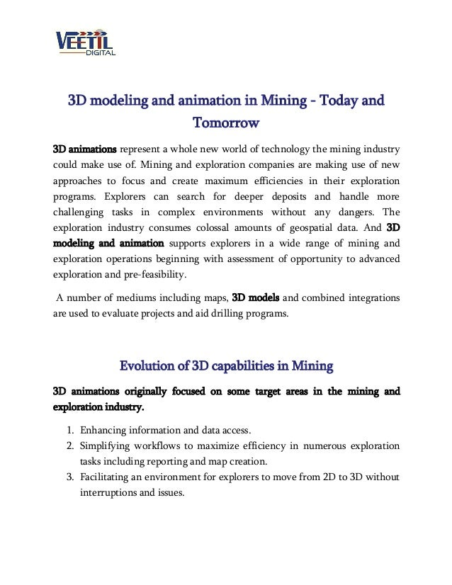 3D modeling and animation in Mining - Today and Tomorrow 3D animations represent a whole new world of technology the minin...
