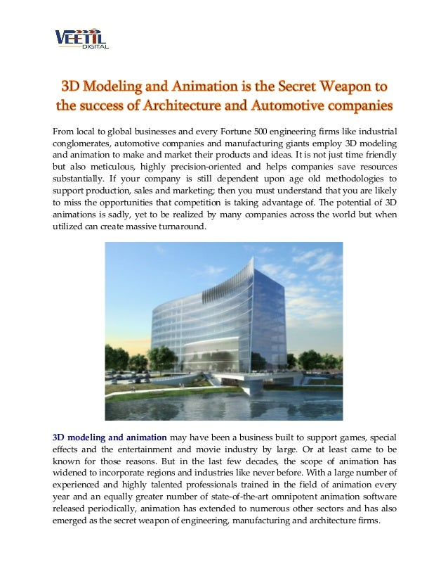 3D Modeling and Animation is the Secret Weapon to the success of Architecture and Automotive companies From local to globa...