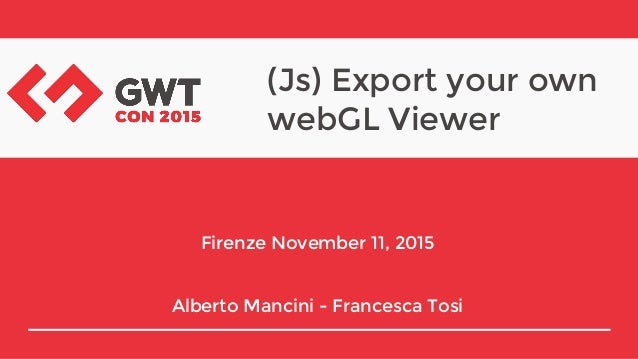 Js) Export your own WebGL Viewer