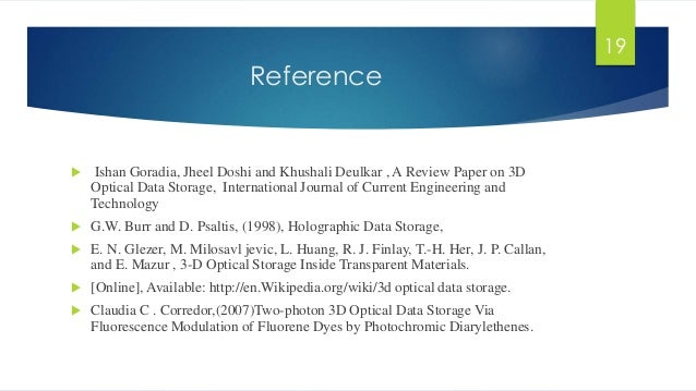 3d optical storage 2016-06-01 the mechanism of tridimensional (3d) digital data storage, especially for multilayer optical disc, seeking method and principles of data parallel reading/writing, as well as method of.